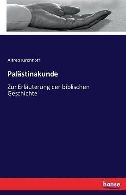 Palastinakunde (German, Paperback): Alfred Kirchhoff