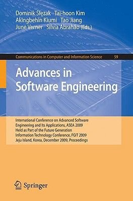 Advances in Software Engineering - International Conference on Advanced Software Engineering and Its Applications, ASEA 2009...