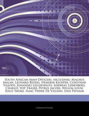 Articles on South African Army Officers, Including - Magnus Malan, Leonard Beyers, Hendrik Klopper, Constand Viljoen, Johannes...