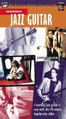 Complete Jazz Guitar Method - Beginning Jazz Guitar, Video (VHS video casette): Jody Fisher