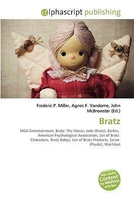 Bratz (Paperback): Frederic P. Miller, Agnes F. Vandome, John McBrewster