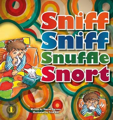 Sniff Sniff Snuffle Snort (Paperback): Sharon Parsons
