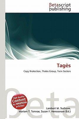 Tages (Paperback): Lambert M. Surhone, Mariam T. Tennoe, Susan F. Henssonow