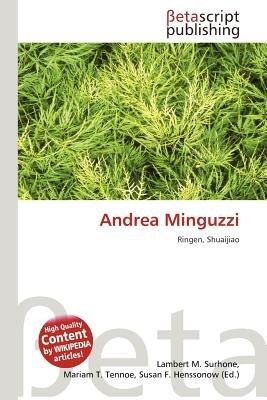 Andrea Minguzzi (German, Paperback): Lambert M. Surhone, Mariam T. Tennoe, Susan F. Henssonow