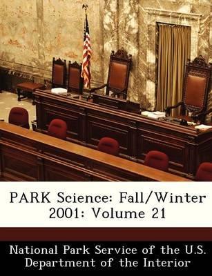 Park Science - Fall/Winter 2001: Volume 21 (Paperback):