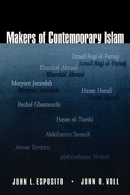 Makers of Contemporary Islam (Paperback): John Esposito