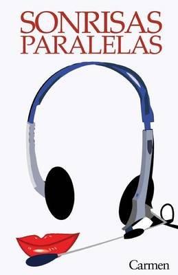 Sonrisas Paralelas (English, Spanish, Paperback):