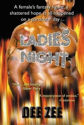 Ladies Night (Paperback): Dee Zee