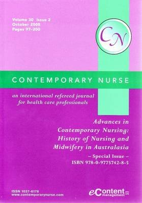Nursing and Midwifery in Australasia - Volume 29, Issue 2 (Paperback): Colin A. Holmes