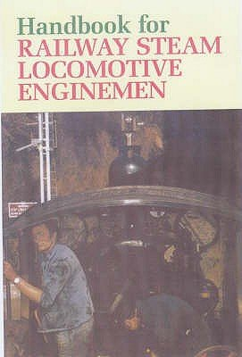 Handbook for Steam Locomotive Enginemen (Hardcover):