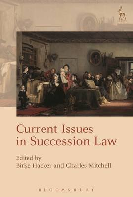 Current Issues in Succession Law (Electronic book text, epub): Birke Hacker, Charles Mitchell