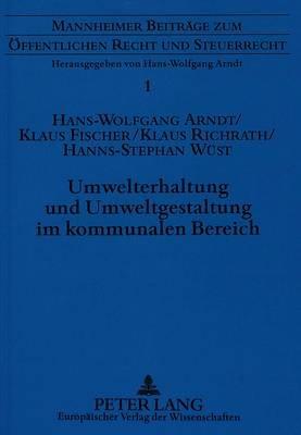 Umwelterhaltung Und Umweltgestaltung Im Kommunalen Bereich - Das Umweltstatut Alsenz-Obermoschel (German, Paperback):...