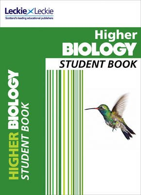 CfE Higher Biology Student Book (Paperback): John Di Mambro, Angela Drummond, Stuart M. White, Leckie & Leckie