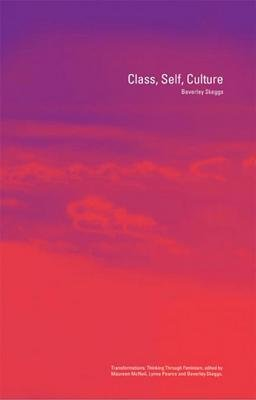 Class, Self, Culture (Electronic book text): Beverley Skeggs