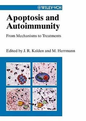 Apoptosis and Autoimmunity (Electronic book text): Joachim Kalden, Martin Herrmann