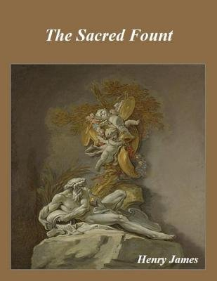 The Sacred Fount (Electronic book text): Henry James