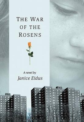The War of the Rosens (Paperback): Janice Eidus