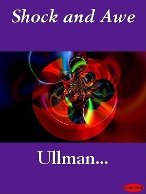 Shock and Awe (Electronic book text): Ullman
