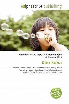 Kim Suna (Paperback): Frederic P  Miller, Agnes F  Vandome, John