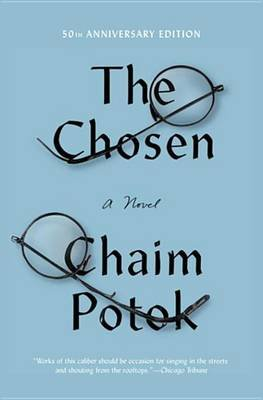The Chosen (Electronic book text): Chaim Potok