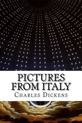 Pictures from Italy (Paperback): Dickens