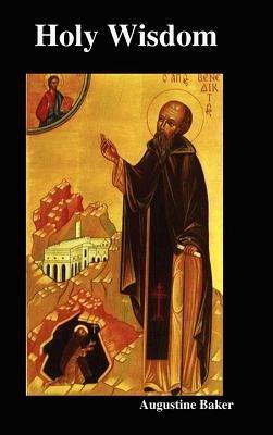 Holy Wisdom (Hardcover): Augustine Baker