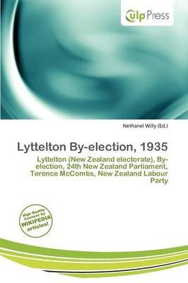 Lyttelton By-Election, 1935 (Paperback): Nethanel Willy