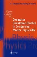 Computer Simulation Studies in Condensed-matter Physics - Proceedings of the Fourteenth Workshop, Athens, GA, USA (Hardcover):...