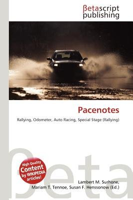 Pacenotes (Paperback): Lambert M. Surhone, Mariam T. Tennoe, Susan F. Henssonow