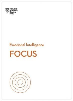 HBR Emotional Intelligence: Focus (Paperback): Harvard Business Review