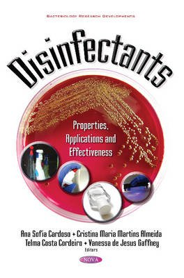 Disinfectants - Properties, Applications & Effectiveness (Hardcover):
