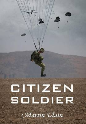 Citizen Soldier (Hardcover): Martin Vlain