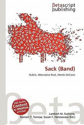 Sack (Band) (Paperback): Lambert M. Surhone, Miriam T. Timpledon, Susan F. Marseken
