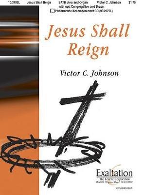 Jesus Shall Reign (Paperback):