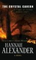 The Crystal Cavern (Paperback): Hannah Alexander
