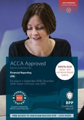 ACCA Financial Reporting - Practice and Revision Kit (Paperback): BPP Learning Media