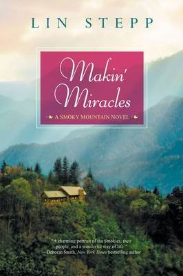Makin' Miracles (Paperback): Lin Stepp