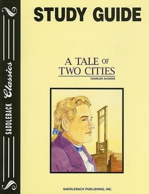 A Tale of Two Cities (Paperback, Study Guide): Charles Dickens