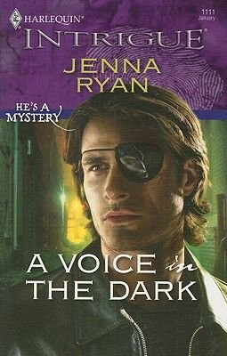 A Voice in the Dark (Paperback, Original ed.): Jenna Ryan