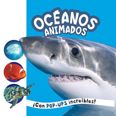 Oceanos Animados (Spanish, Hardcover): Roger Priddy