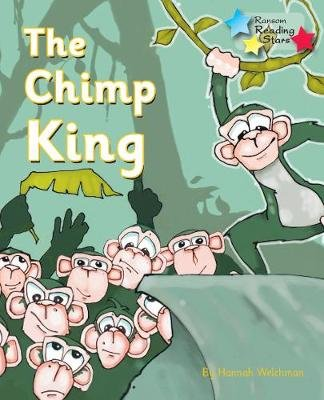 The Chimp King (Paperback): Hannah Welchman