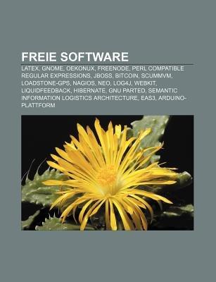 Freie Software - Latex, Gnome, Oekonux, Freenode, Perl