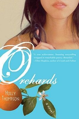 Orchards (Paperback): Holly Thompson