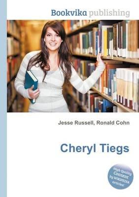 Cheryl Tiegs (Paperback): Jesse Russell, Ronald Cohn
