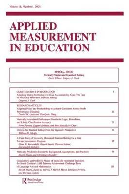 Vertically Moderated Standard Setting - A Special Issue of applied Measurement in Education (Paperback): Gregory J. Cizek