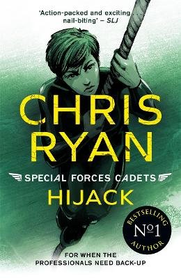 Special Forces Cadets 5: Hijack (Paperback): Chris Ryan