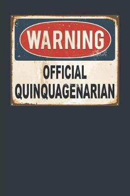 Warning Official Quinquagenarian (Paperback): Elderberry's Outlet
