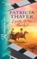 Lights, Action...Family! (Paperback): Patricia Thayer