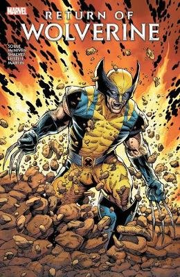 Return Of Wolverine (Hardcover): Charles Soule