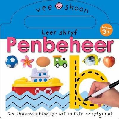 Leer skryf penbeheer - 26 skoonveebladsye vir eerste skryfgenot (Afrikaans, Board book): Priddy Books